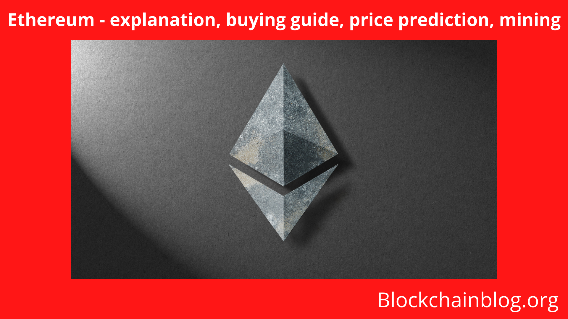 Ethereum - explanation, buying guide, price prediction, mining